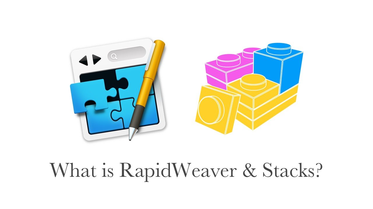 What is RapidWeaver and Stacks?